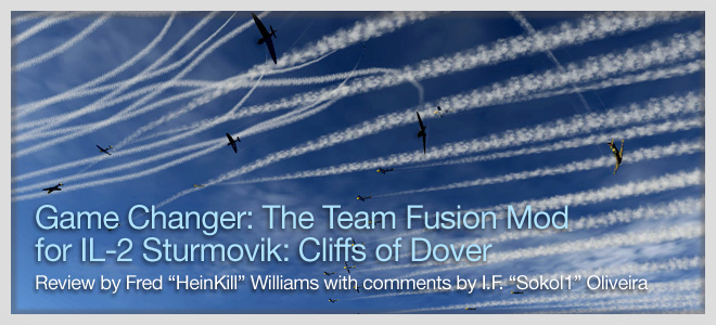 Review: The Team Fusion Mod for IL-2 Sturmovik: Cliffs of Dover
